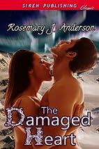 The Damaged Heart (Siren Publishing Classic)…