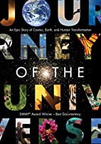 Journey of the Universe: An Epic Story of…