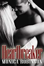 Heartbreaker by Monica Robinson