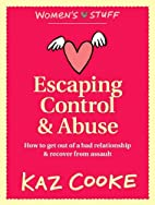 Escaping Control & Abuse: How to Get Out of…