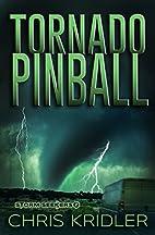 Tornado Pinball (Storm Seekers Series Book…