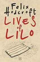 Lives of Lilo by Felix Hodcroft
