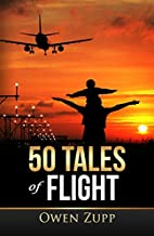 50 Tales of Flight: From Biplanes to Boeings…
