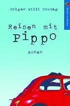 Reisen mit Pippo by Holger Montag