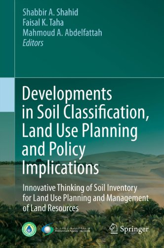 developments-in-soil-classification-land-use-planning-and-policy-implications-innovative-thinking-of-soil-inventory-for-land-use-planning-and-management-of-land-resources