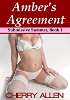 Amber's Agreement (Submissive Summer) by…