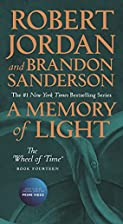A Memory of Light: The Wheel of Time, Book…