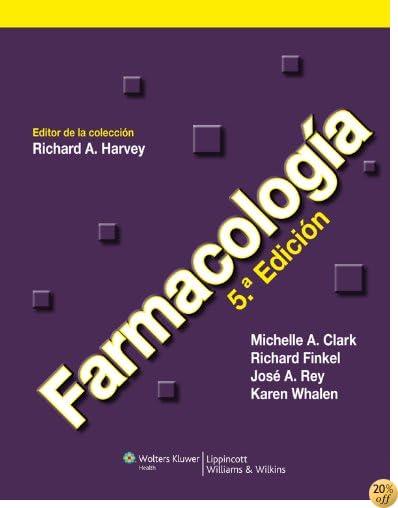 Farmacología (Lippincott's Illustrated Reviews Series) (Spanish Edition)