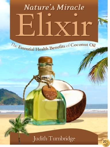 TNature's Miracle Elixir: The Essential Health Benefits of Coconut Oil