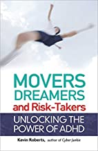 Movers, Dreamers, and Risk-Takers: Unlocking…