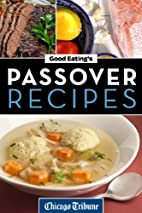 Good Eating's Passover Recipes:…