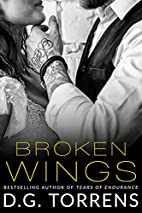 Broken Wings (Contemporary Romance) by D.G.…