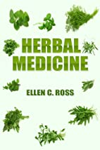 Herbal Medicine: Herbs For Your Health,…