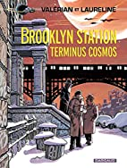 Valérian - Tome 10 - Brooklyn Station -…