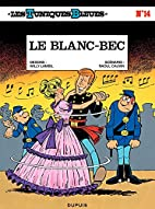 Les Tuniques Bleues - Tome 14 - LE BLANC-BEC…