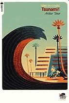 Tsunami by Arthur Ténor