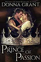 Prince of Passion (Royal Chronicles #4) by…