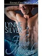 False Love by Lynne Silver