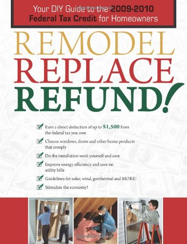remodel-replace-refund-your-diy-guide-to-the-2009-2010-federal-tax-credit-for-homeowners