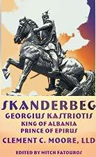 SKANDERBEG, King of Albania - Prince of…