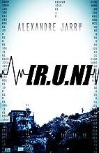 [R.U.N] by Alexandre Jarry