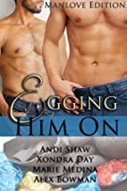 Egging Him On by Andi Shaw