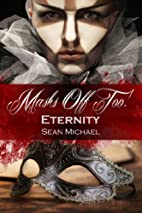 Eternity by Sean Michael