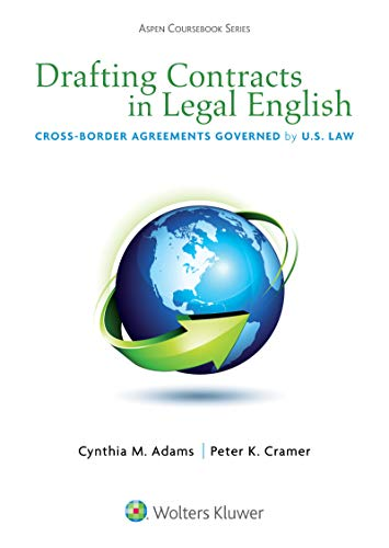 drafting-contracts-in-legal-english-cross-border-agreements-governed-by-us-law-aspen-cours-series