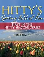 Hitty's Spring Full of Fun (Hitty…