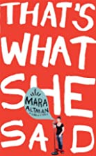 That's What She Said (Kindle Single) by Mara…
