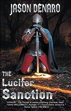 The Lucifer Sanction by Jason Denaro
