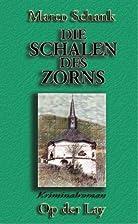 Die Schalen des Zorns by Marco Schank
