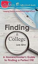 Finding a College: A Homeschooler's…
