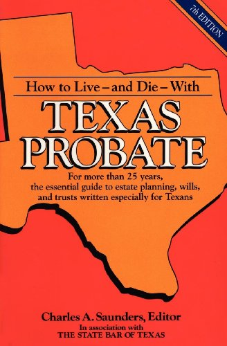 how-to-live-and-die-with-texas-probate