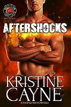 Aftershocks [novella] by Kristine Cayne