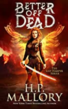 Better Off Dead: An Epic Fantasy Romance…