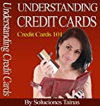Understanding Credit Cards and Credit…