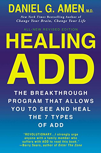 healing-add-revised-edition-the-breakthrough-program-that-allows-you-to-see-and-heal-the-7-types-of-add