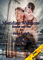 Meridian Warriors: Xander and Des by Jana…
