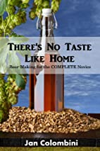 There's no taste like home: Beer-making…