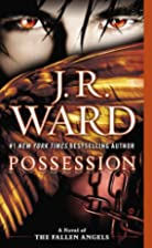 Possession: A Novel of the Fallen Angels by…