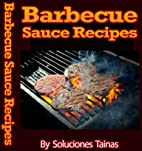 Barbecue Sauce Recipes by Soluciones Tainas