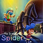 There's a Spider in My Shoe by Michael Yu