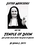 Sister Mercedes and the Temple of Doom by…