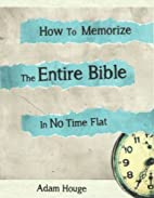 How To Memorize The Entire Bible In No Time…