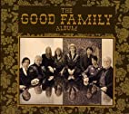The Good Family Album by The Good Family