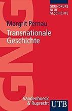 Transnationale Geschichte (UTB S…