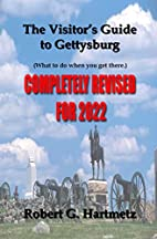 The Visitor's Guide to Gettysburg by…