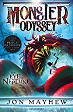 Monster Odyssey: The Eye of Neptune (Monster…