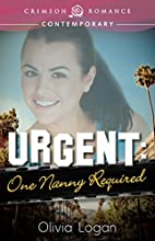 Urgent: One Nanny Required (Crimson Romance)…